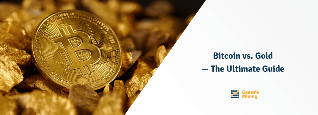 Bitcoin vs. Gold — The Ultimate Guide