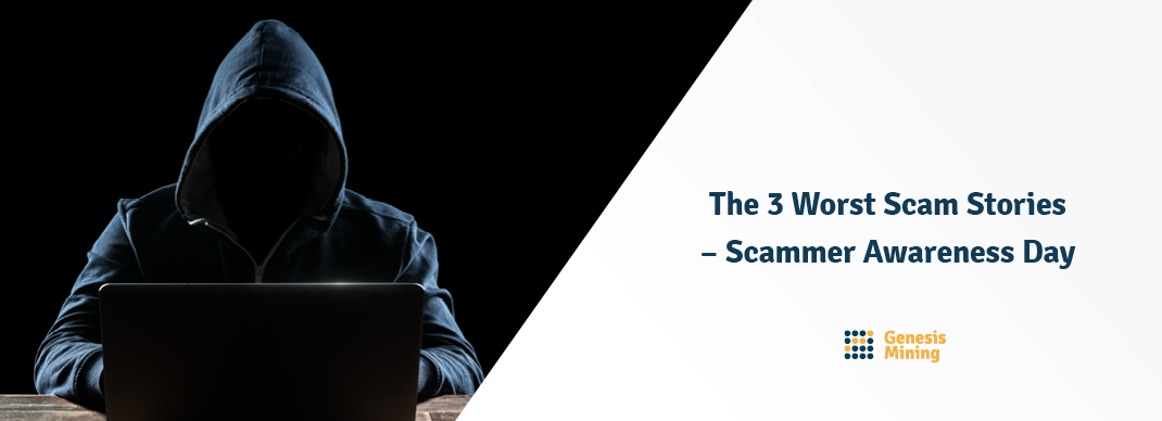 The 3 Worst Scam Stories - Scammer Awareness Day