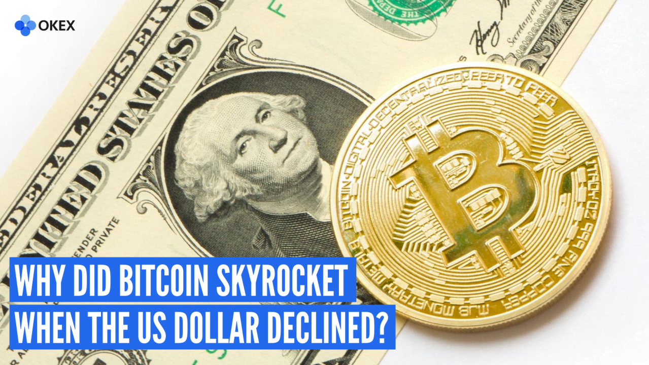Why Did Bitcoin Skyrocket When the US Dollar Declined?