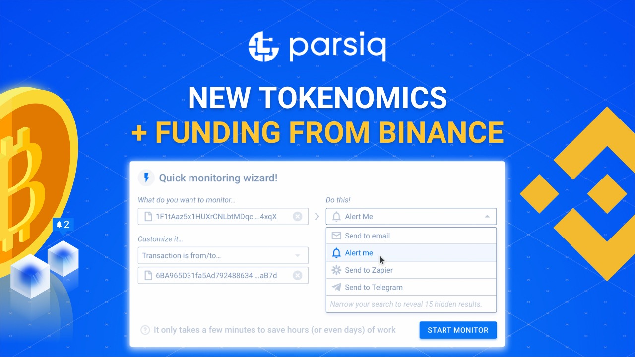 $100 Million Accelerator Fund from Binance Now Supports PARSIQ, a Reverse-Oracle Blockchain Platform