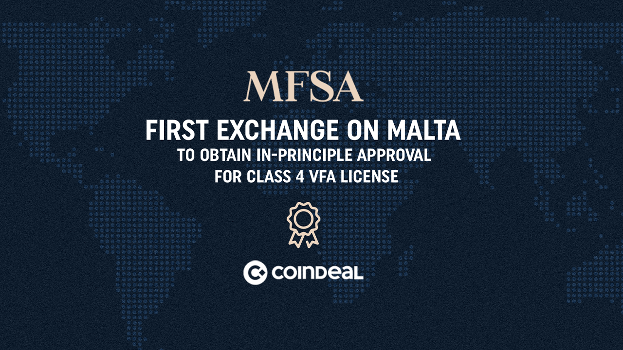 CoinDeal Obtains in-Principle Approval for Maltese Class 4 VFA License